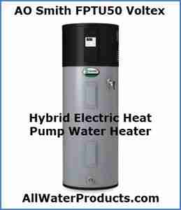 AO Smith FPTU50 Hybrid Electric Heat Pump Water Heater AllWaterProducts.com