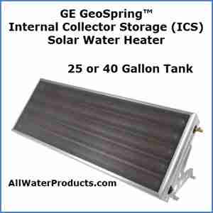 GE GeoSpring™ Internal Collector Storage (ICS) Solar Water Heater 25 or 40 galon tank AllWaterProducts.com
