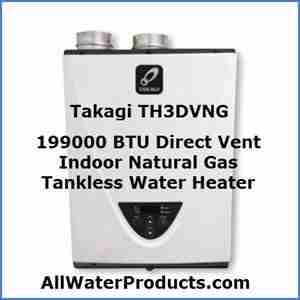 Takagi TH3DVNG 199000 BTU Direct Vent Indoor Natural Gas Tankless Water Heater AllWaterProducts.com