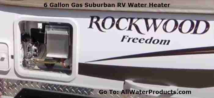6 Gallon Gas Suburban RV Water Heater. AllWaterProducts.com