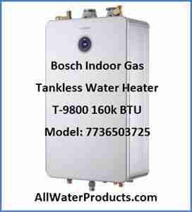 Bosch Indoor Gas Tankless Water Heater T-9800 160k BTU Model 7736503725 AllWaterProducts.com