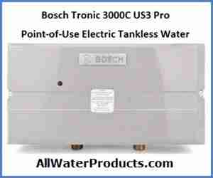 Bosch Tronic 3000 C model US3 point of use electric tankless water heater AllWaterProducts.com