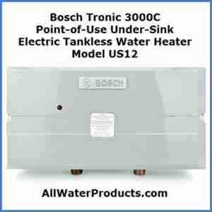 Bosch Tronic 3000C Point-of-Use Electric Tankless Water Heater Model US12