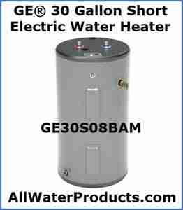 GE® 30 Gallon Short Electric Water Heater GE30S08BAM AllWaterProducts.com