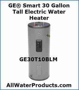 GE® Smart 30 Gallon Tall Electric Water Heater GE30T10BLM AllWaterProducts.com