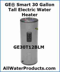 GE® Smart 30 Gallon Tall Electric Water Heater GE30T12BLM AllWaterProducts.com