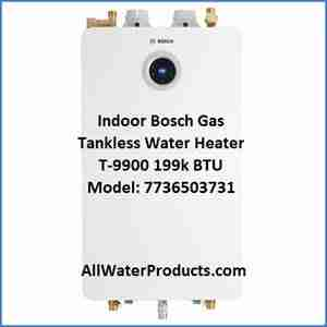 Indoor Bosch Gas Tankless Water Heater T-9900 199k BTU Model 7736503731 AllWaterProducts.com
