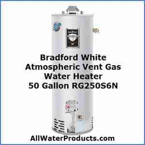 Bradford White Atmospheric Vent Gas Water Heater 50 Gallon RG250S6N AllWaterProducts.com