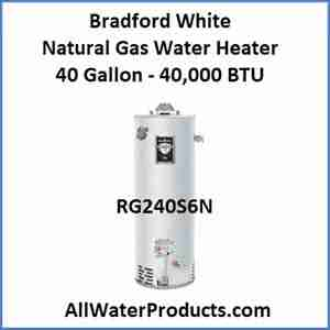 Bradford White Natural Gas Water Heater 40 Gallon - 40,000 BTU RG240S6N AllWaterProducts.com