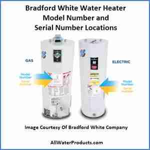 Bradford White Water Heater Model Number and Serial Number Locations