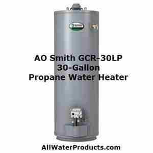 AO Smith GCR-30LP 30-Gallon Propane Water Heater. AllWaterProducts.com